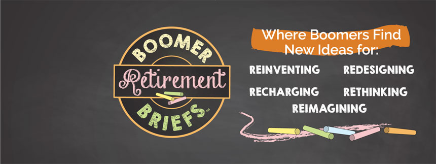 Boomer Retirement Briefs™ Blog