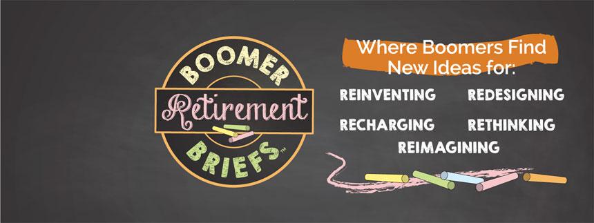 Boomer Retirement Briefs™ Blog